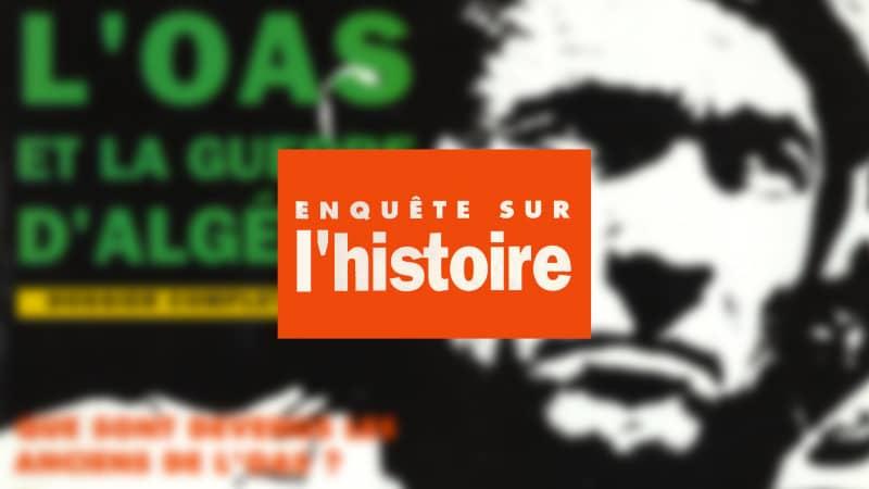 Enquête sur l'histoire n°2 – Printemps 1992 - Dossier : L'OAS et la guerre d'Algérie