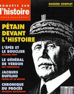 Enquête sur l'histoire n°4 – Automne 1992 - Dossier : Pétain devant l'histoire