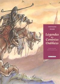 Légendes des contrées oubliées (Ségur, Chevalier)