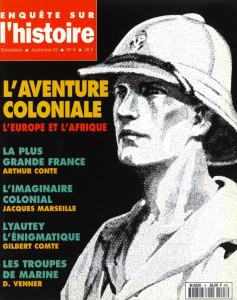 Enquête sur l'histoire n°8 - Automne 1993 - Dossier : L'aventure coloniale, l'Europe et l'Afrique
