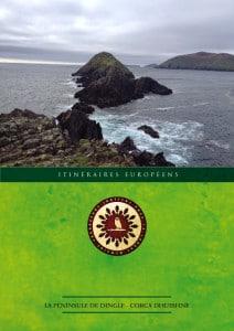 La Péninsule de Dingle / Corca Dhuibhne