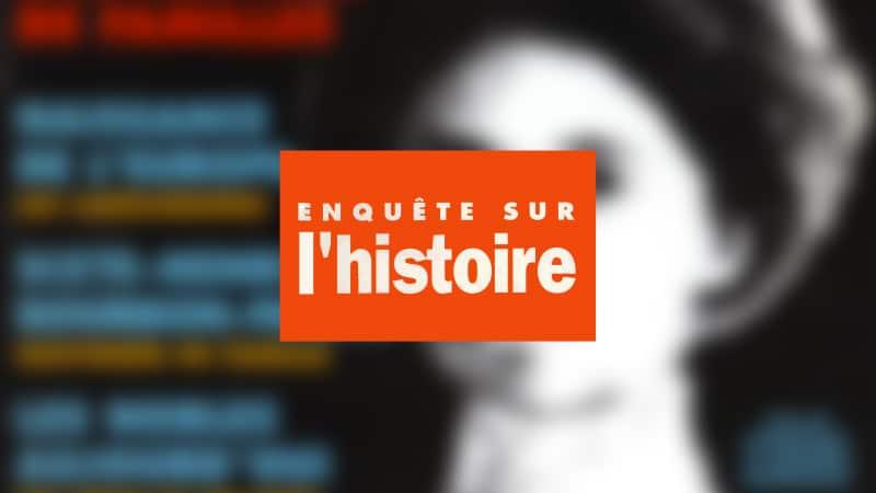 Enquête sur l'histoire n°11 – Eté 1994 – Dossier : L'Europe, une histoire de familles