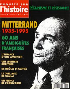 Enquête sur l'histoire n°13 – Printemps 1995 – Dossier : Mitterrand, 60 ans d'ambiguïtés françaises (1935-1995)