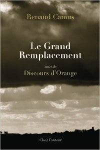 Renaud Camus : Le Grand Remplacement