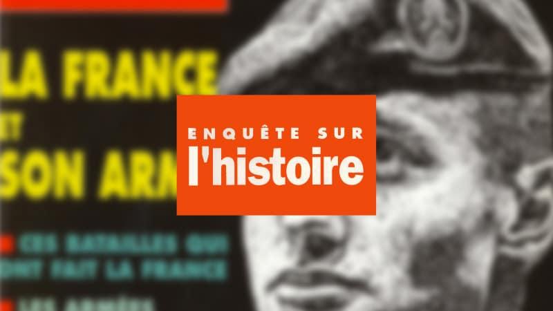 Enquête sur l'histoire n°18 – Automne 1996 – Dossier : La France et son armée