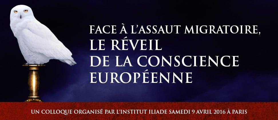 Colloque : Face à l'assaut migratoire, le réveil de la conscience européenne !