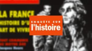 Enquête sur l'histoire n°24 – Décembre 1997-Janvier 1998 - Dossier : La France, histoire d'un art de vivre