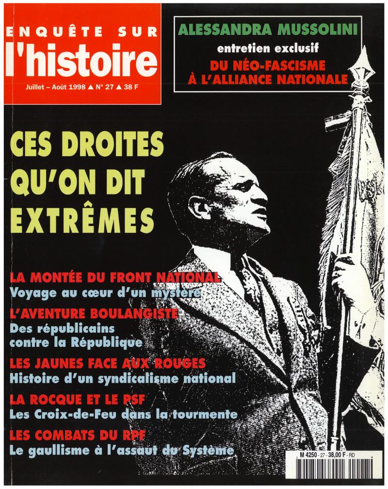 Enquête sur l'histoire n°27 – Juillet-Août 1998 - Dossier : Ces droites qu'on dit extrêmes