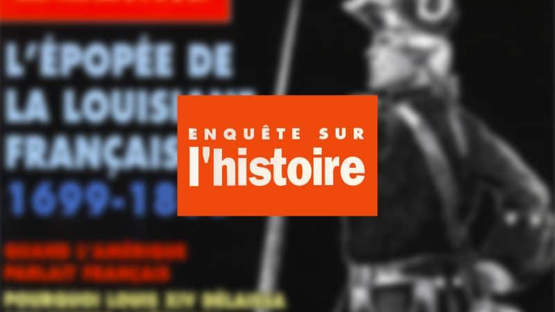 Enquête sur l'histoire n°30 – Janvier-Février 1999 - Dossier : L'épopée de la Louisiane française, 1699-1803
