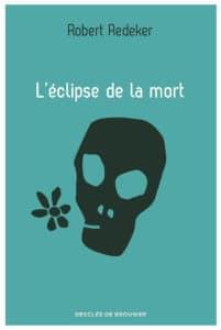 L'éclipse de la mort, de Robert Redeker