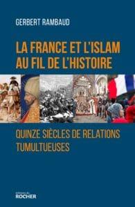 De Poitiers aux prières de rue : « La France et l'islam au fil de l'histoire »