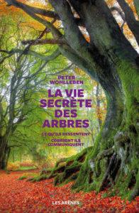 « La vie secrète des arbres » de Peter Wohlleben