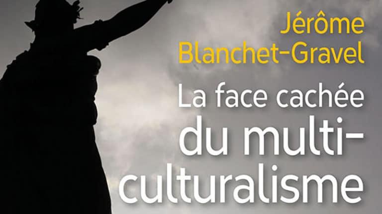 Le défi d'une utopie : « La face cachée du multiculturalisme »