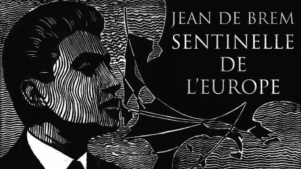 Jean de Brem, sentinelle de l'Europe