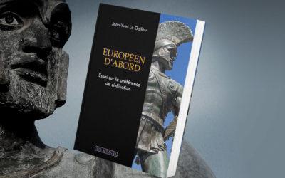 Européennes 2019 : le choix d'être « Européen d'abord » !