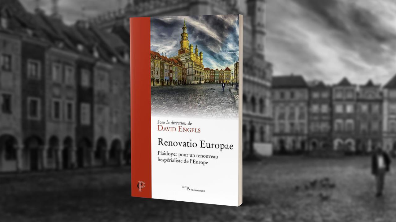 Renovatio Europae, sous la direction de David Engels